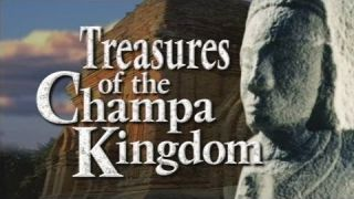 Treasures of Champa Kingdom